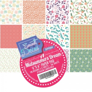 A Midsummers Dream 6 x 6 Paper Pad Sweet Dixie