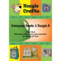 Everyone Needs a Hougie 2 Project Book