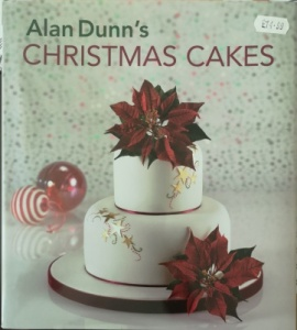 Alan Dunn's Christmas Cakes Book