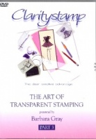 DVD 3 The Art Of Transparent Stamping No. 3 Clarity Stamps