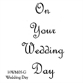 On Your Wedding Day Stamp HWM05-G