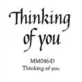 Thinking of You Stamp MM046-D